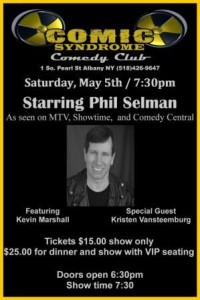 The Comic Syndrome Comedy Club in Albany, NY (opening for Phil Spelman) @ Comic Syndrome @ Savannah's | Albany | New York | United States