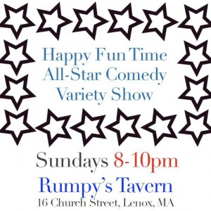 The Happy Fun Time All-Star Comedy Variety Show (Lenox, MA 9/9/2012) @ Rumpy's Tavern | Lenox | Massachusetts | United States